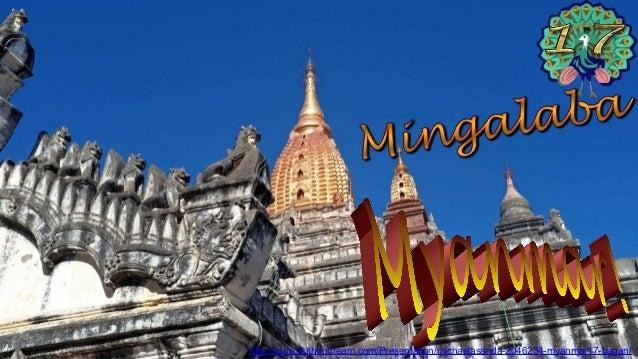 http://www.authorstream.com/Presentation/michaelasanda-2046234-myanmar17-bagan/