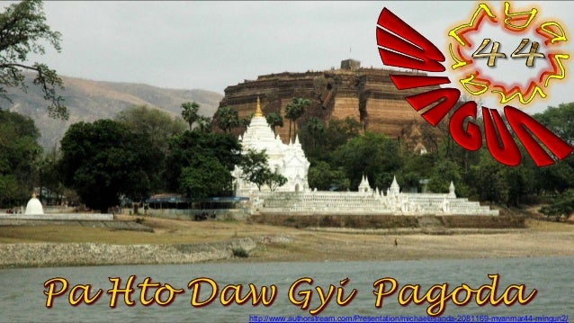 http://www.authorstream.com/Presentation/michaelasanda-2081169-myanmar44-mingun2/
