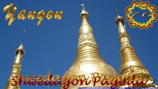 http://www.authorstream.com/Presentation/michaelasanda-2100108-myanmar76/