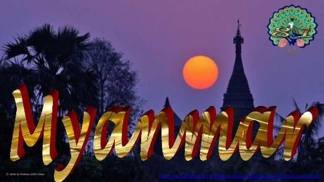 http://www.authorstream.com/Presentation/michaelasanda-2101555-myanmar81/