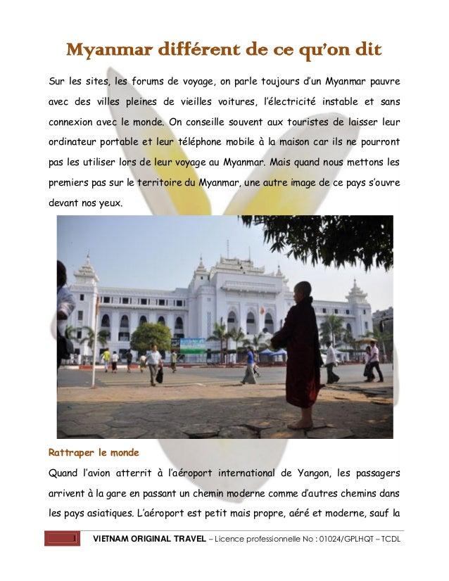 Myanmar différent de ce qu'on dit Sur les sites, les forums de voyage, on parle toujours d'un Myanmar pauvre avec des vill...