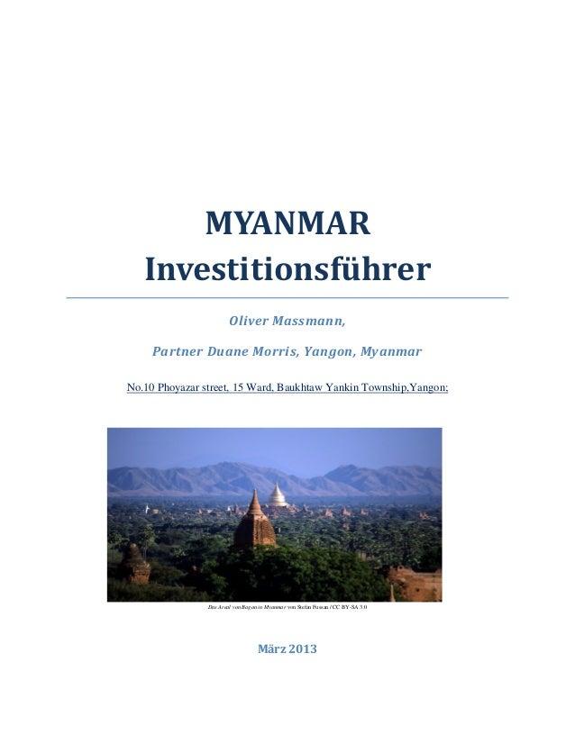 MYANMAR Investitionsführer Oliver Massmann, Partner Duane Morris, Yangon, Myanmar UNo.10 Phoyazar street, 15 Ward, Baukhta...
