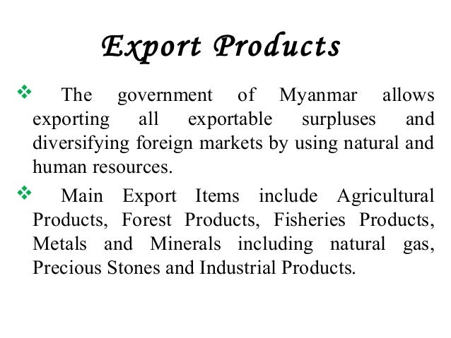 Myanmar trade policy and custom clearance procedure