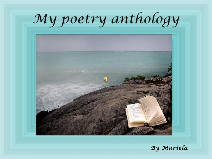 My poetry anthology By Mariela