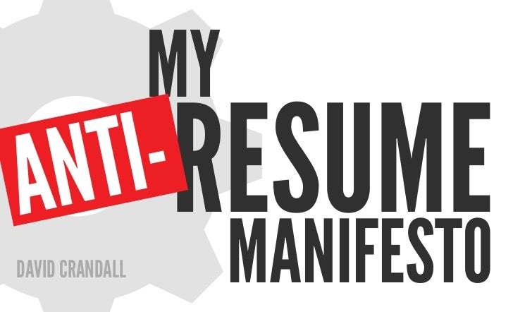 mya n t i-resumeDaviD CranDall        manifesto