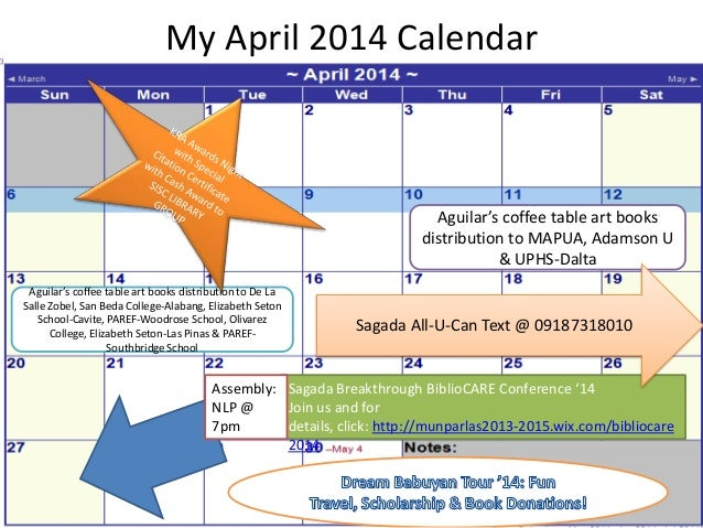 My April 2014 Calendar Sagada Breakthrough BiblioCARE Conference '14 Join us and for details, click: http://munparlas2013-...