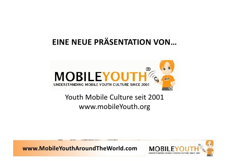 (Graham Brown mobileYouth) Die Mobile Jugend Weltweit (Mobile Youth Around The World) Slide 2