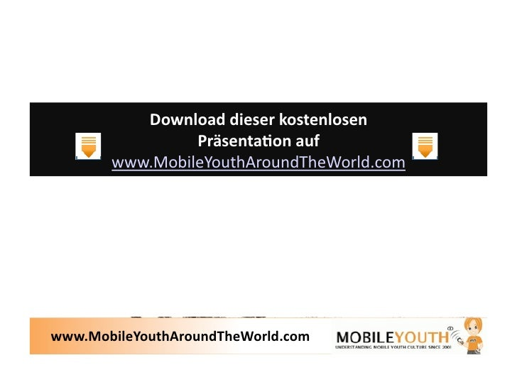 (Graham Brown mobileYouth) Die Mobile Jugend Weltweit (Mobile Youth Around The World) Slide 3
