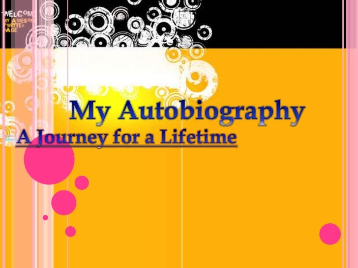 autobiography powerpoint example