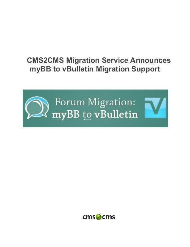 CMS2CMSMigrationServiceAnnounces myBBtovBulletinMigrationSupport                      ...