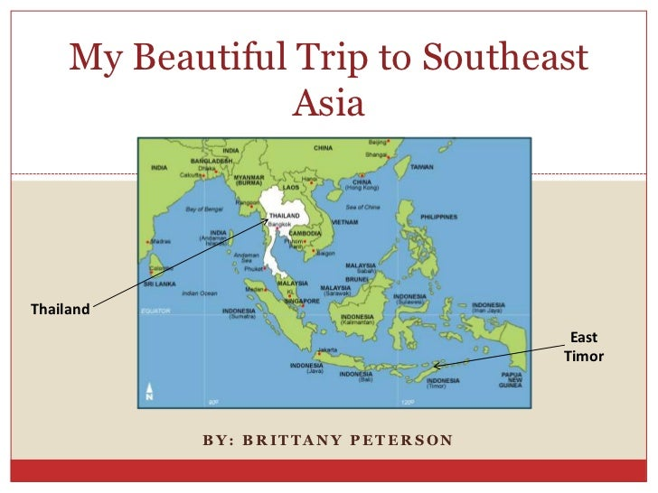 My Beautiful Trip to Southeast                  AsiaThailand                                     East                     ...