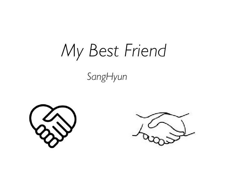 My Best Friend    SangHyun
