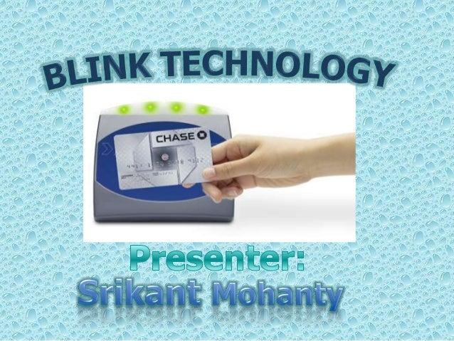 My blink tech