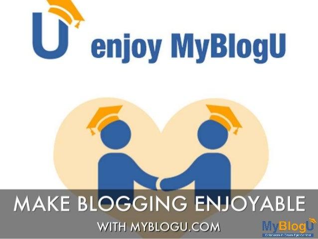 How @Myblogu Makes Blogging Enjoyable!