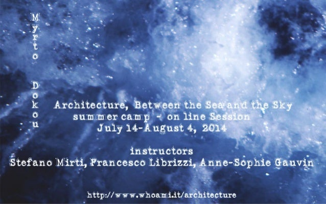 Architecture,  Between the Sea and the Sky  -  on line session