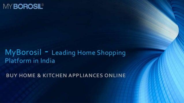 MyBorosil    - Leading Home ShoppingPlatform in IndiaBUY HOME & KITCHEN APPLIANCES ONLINE