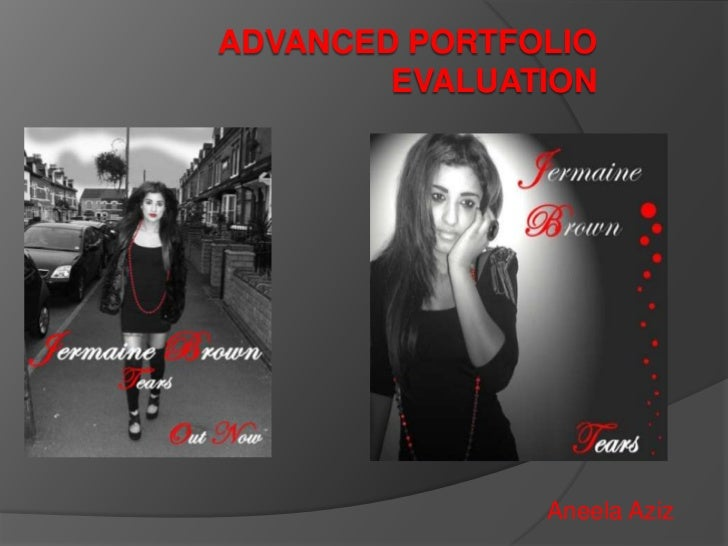 Advanced portfolio Evaluation <br />Aneela Aziz <br />