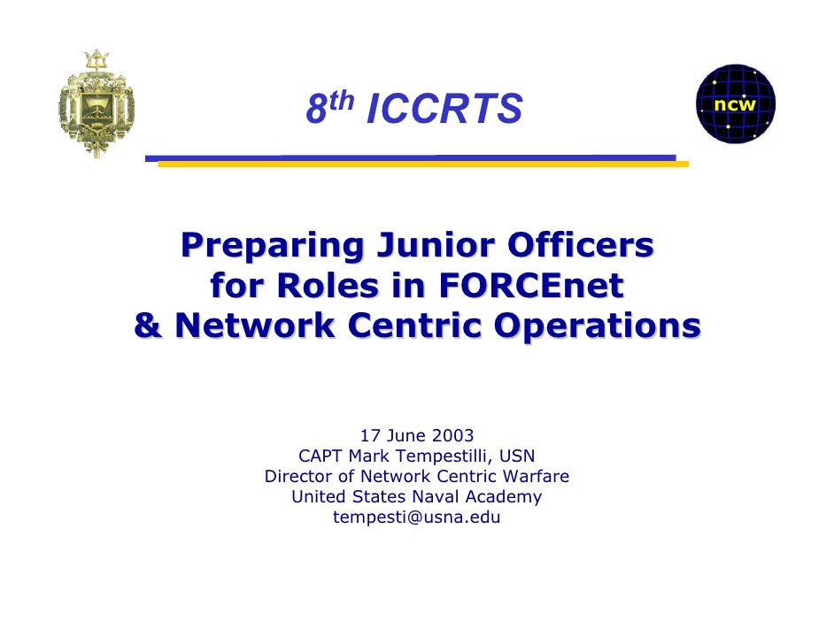 8th ICCRTS                        ncw  Preparing Junior Officers   for Roles in FORCEnet& Network Centric Operations      ...