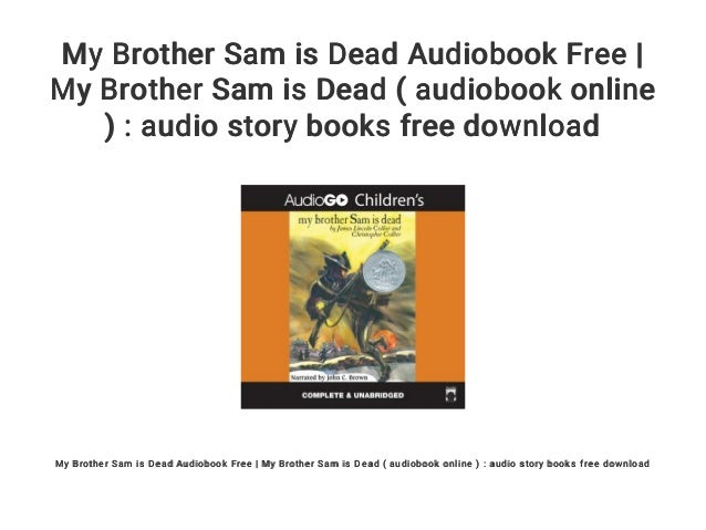 my brother sam is dead plot
