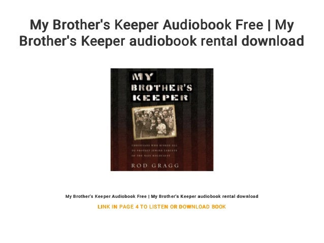 My Brothers Keeper Audiobook Free My Brothers Keeper Audiobook Re