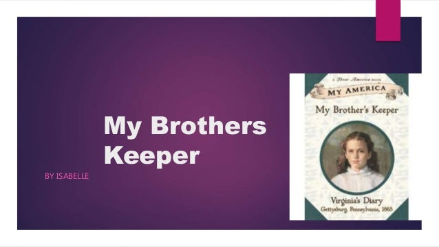 My Brothers Keeper BY ISABELLE