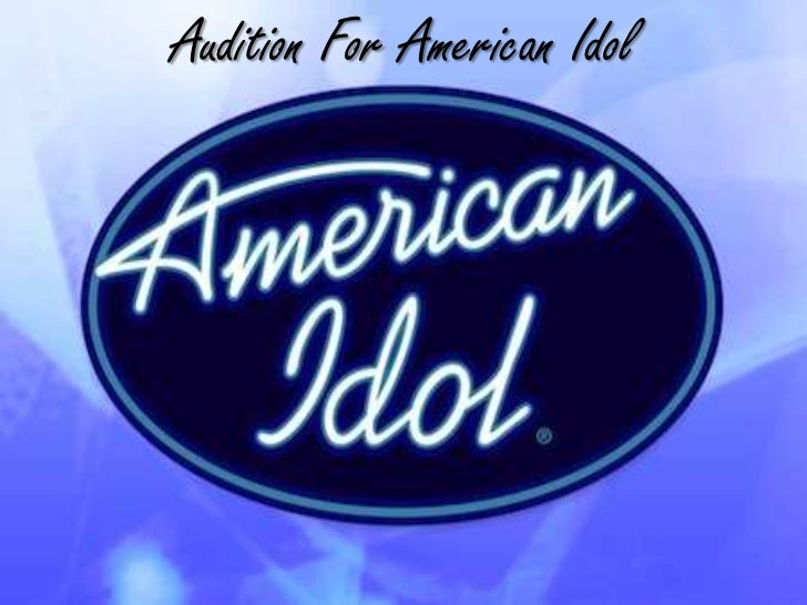 My bucket list power point 15 audition for american idolbr toneelgroepblik Image collections