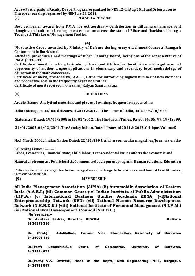ActiveParticipation:FacultyDevpt. ProgramorganizedbyNEN12-14Aug'2011andOrientationto EntrepreneurshiporganizedbyNENJuly23,...