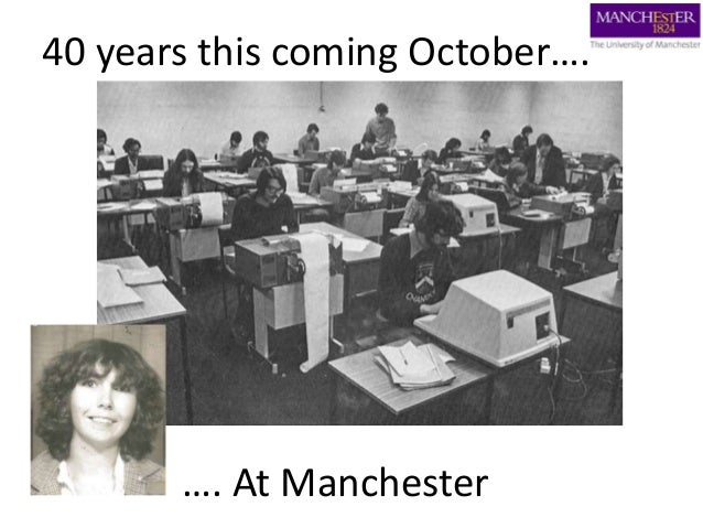 40 years this coming October…. …. At Manchester