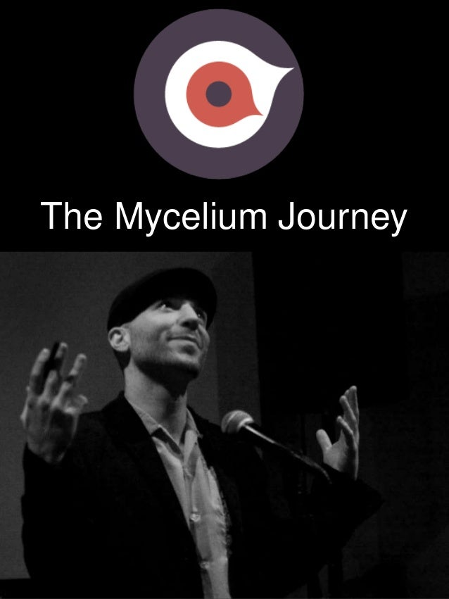 The Mycelium Journey