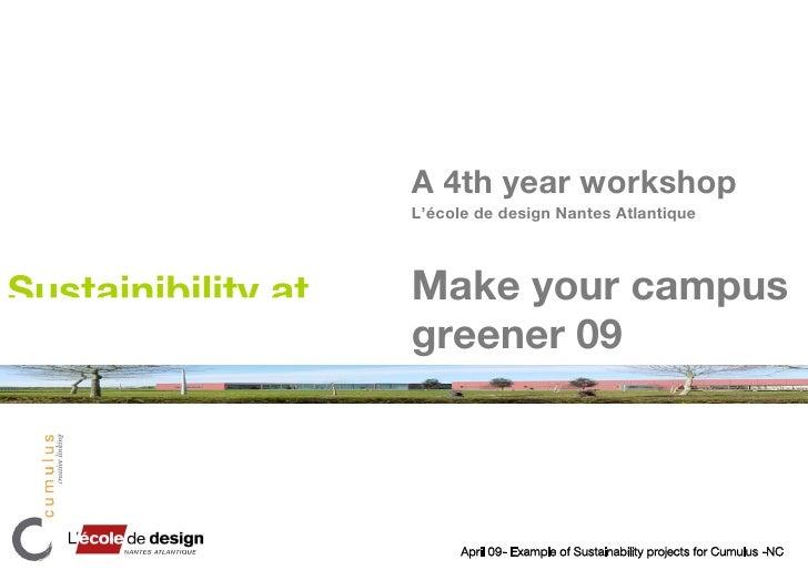 A 4th year workshop                     L'école de design Nantes Atlantique     Sustainibility at   Make your campus      ...