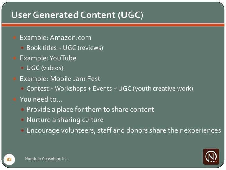 User Generated Content (UGC)        Example: Amazon.com         Book titles + UGC (reviews)       Example: YouTube     ...