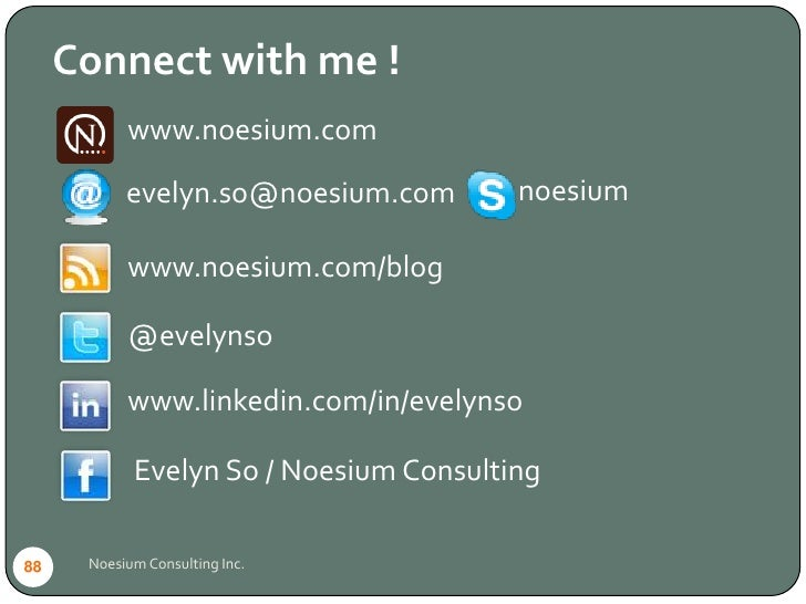 Connect with me !            www.noesium.com             evelyn.so@noesium.com        noesium             www.noesium.com/...