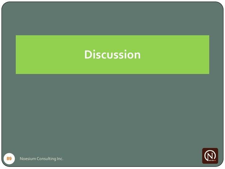 Discussion     89   Noesium Consulting Inc.