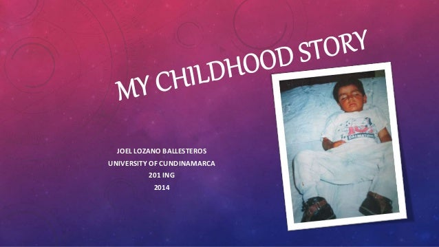 my childhood story