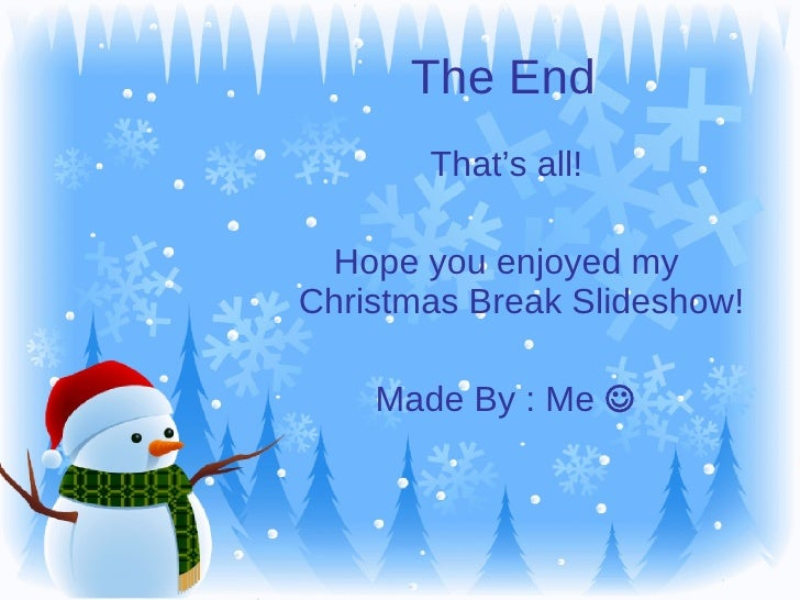 5 the end - When Does Christmas Break End