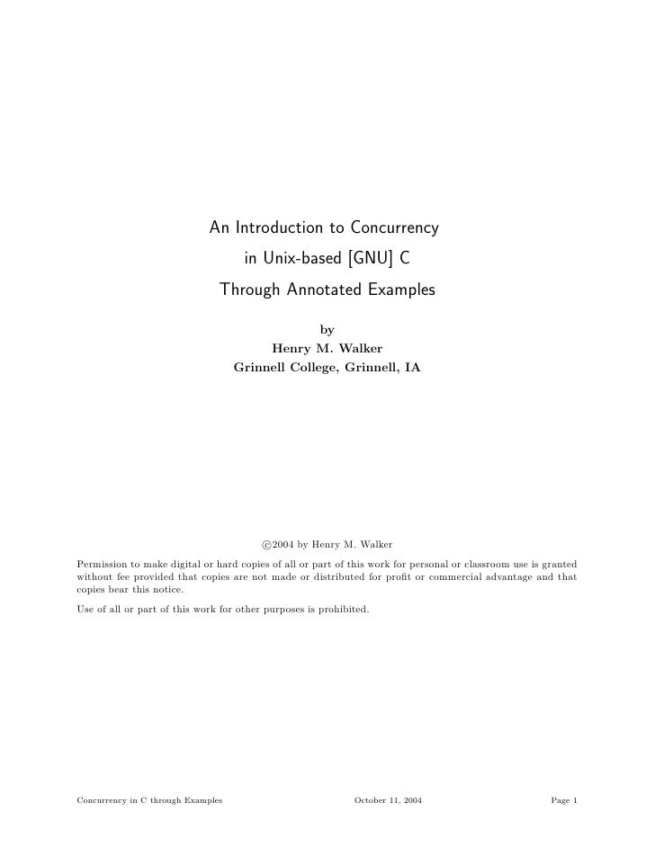An Introduction to Concurrency                                      in Unix-based [GNU] C                                 ...