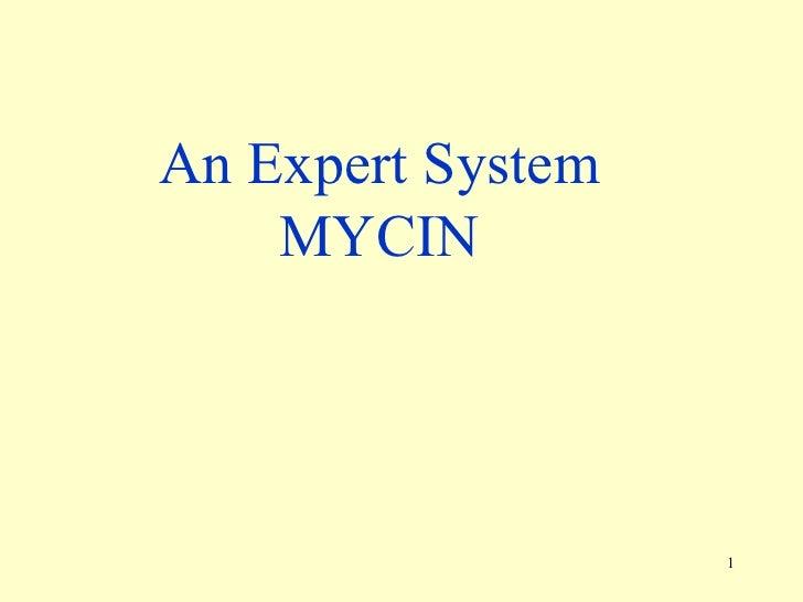 An Expert System MYCIN