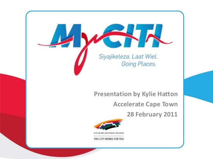 Presentation by Kylie Hatton<br />Accelerate Cape Town <br />28 February 2011 <br />