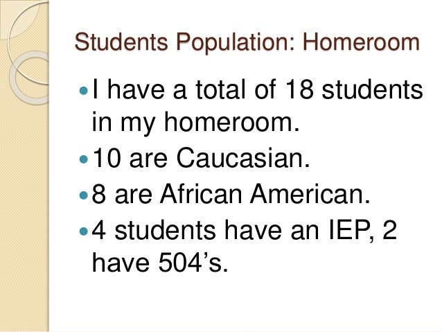 My classroom and student population