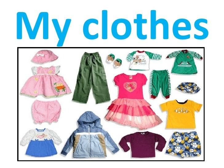 my clothes 1ro y 2do b sico