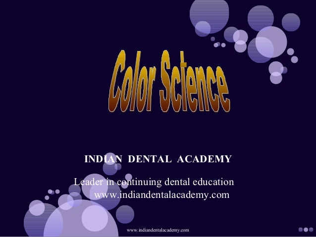 My color science/ orthodontics courses in india