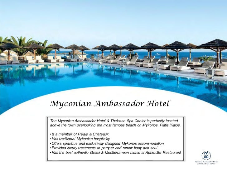Myconian Ambassador HotelThe Myconian Ambassador Hotel & Thalasso Spa Center is perfectly locatedabove the town overlookin...