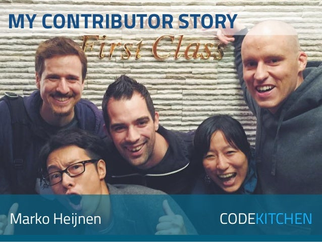 CODEKITCHEN MY CONTRIBUTOR STORY Marko Heijnen