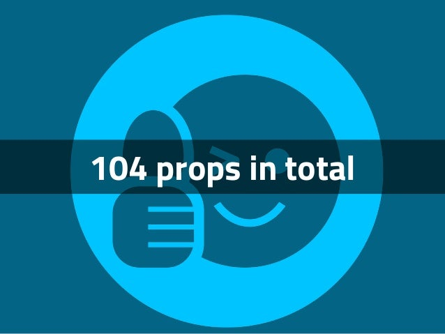 104 props in total