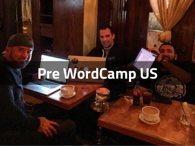 Pre WordCamp US