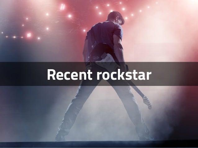 Recent rockstar