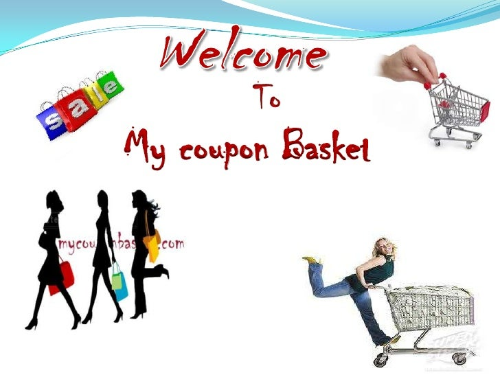 Welcome<br />To<br />My coupon Basket<br />