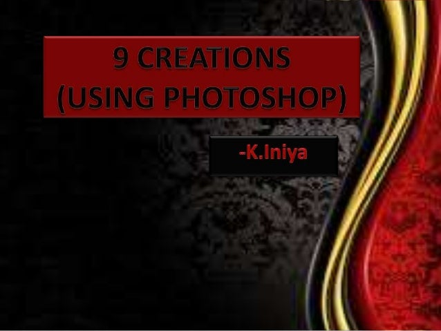 9 creations