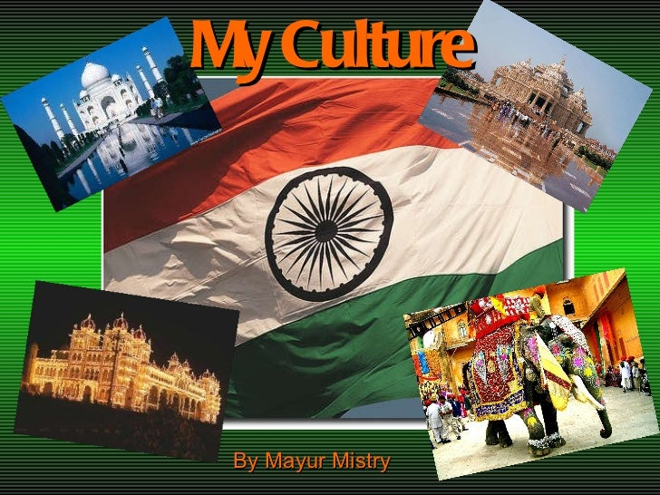 My Culture By Mayur Mistry
