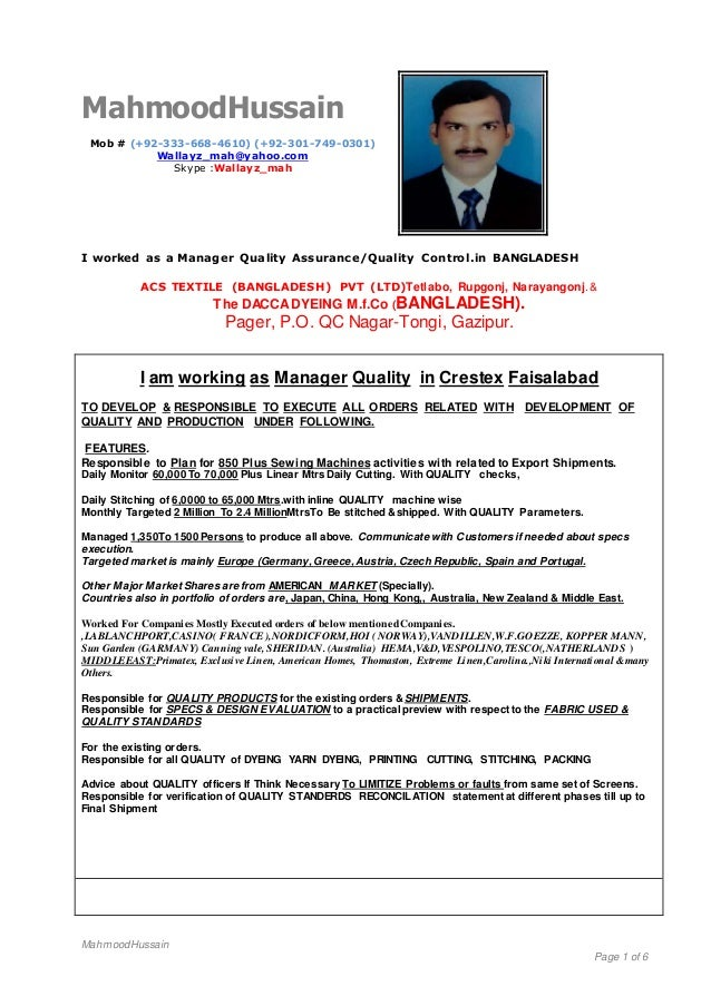 My CV FOR THE JOB OF QC/QA MANAGER IN HOME TEXTILES U0026 GARMENTS.  MahmoodHussain Page 1 Of 6 MahmoodHussain Mob # (+92 333 668  ...